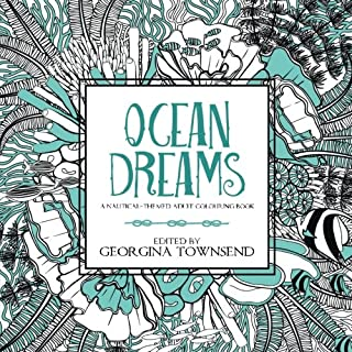 Ocean Dreams: A Nautical-themed Adult Colouring Book