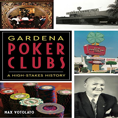 Gardena Poker Clubs: A High-stakes History cover art