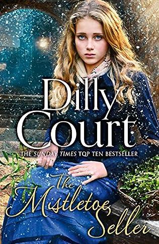 Dilly Court The Mistletoe Seller (2017)