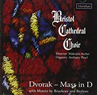 Dvorak: Mass/Brucker: Motets