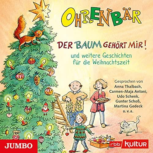 Der Baum gehört mir! und weitere Geschichten für die Weihnachtszeit Titelbild