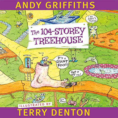 The 104-Storey Treehouse                   By:                                                                                                                                 Andy Griffiths,                                                                                        Terry Denton                               Narrated by:                                                                                                                                 Stig Wemyss                      Length: 2 hrs and 5 mins     28 ratings     Overall 4.3