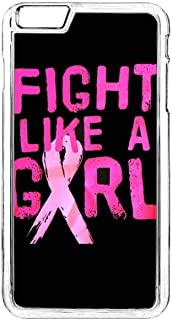 Phone Case for iPhone 6 Plus,Breast Cancer iPhone 6S Plus Case,Fight Like A Girl iPhone 6 Plus Case Breast Cancer Awareness Back Protector Case for iPhone 6 Plus/6S Plus