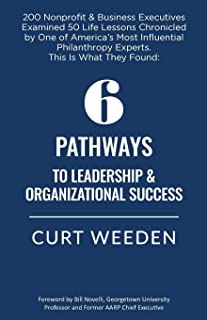 6 Pathways to Leadership and Organizational Success
