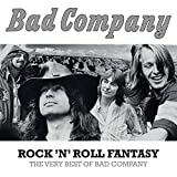 Rock 'N' Roll Fantasy:the Very Best of Bad Company