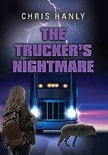 The Trucker's Nightmare