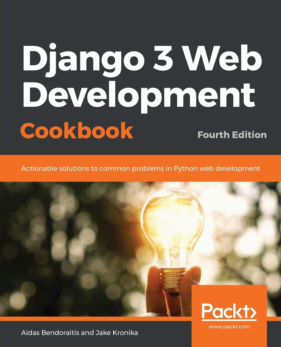 Image OfDjango 3 Web Development Cookbook: Actionable Solutions To Common Problems In Python Web Development, 4th Edition