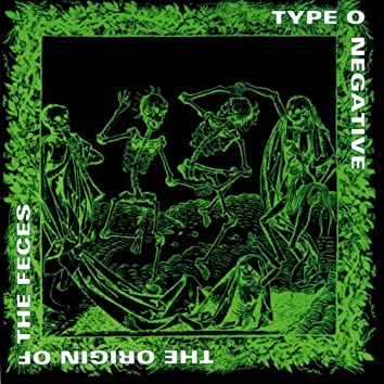 The Origin of the Feces (2007 Reissue)