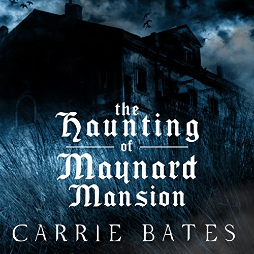 The Haunting of Maynard Mansion audiobook cover art