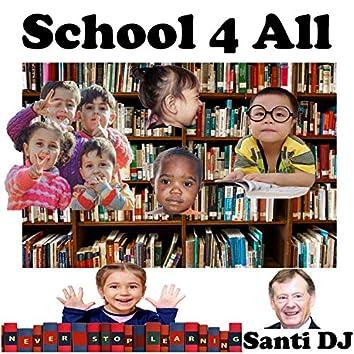 School 4 All