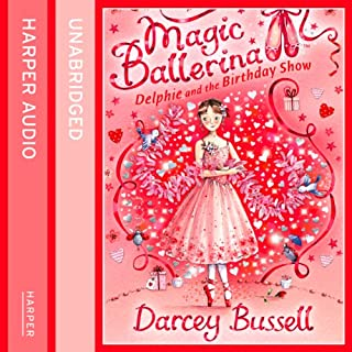 Delphie and the Birthday Show     Magic Ballerina Series              By:                                                                                                                                 Darcey Bussell                               Narrated by:                                                                                                                                 Helen Lacey                      Length: 44 mins     1 rating     Overall 5.0