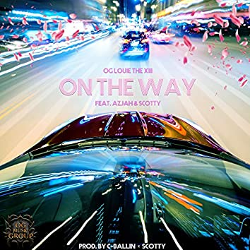 On The Way (feat. Azjah & Scotty)