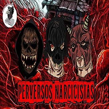 Perversos Narcicistas (feat. Estebandido, Carne Muerta & Manuel Monreal)