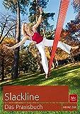 Slackline: Das Praxisbuch