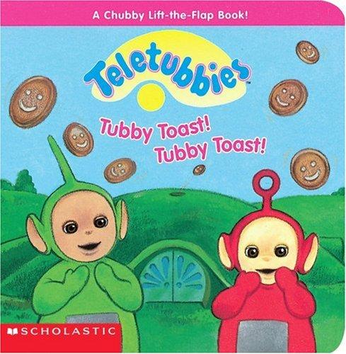 Tubby Toast! Tubby Toast! (Teletubbies)