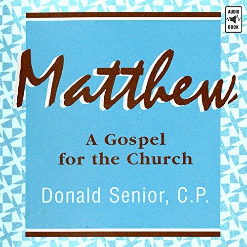 Matthew: A Gospel for the Church cover art