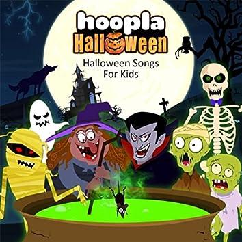 Hoopla Halloween: Halloween Songs for Kids