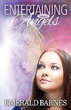 Entertaining Angels: Volume 1