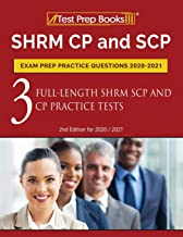 Download SHRM CP and SCP Exam Prep Practice Questions 2020-2021: 3 Full-Length SHRM SCP and CP Practice Tests [2nd Edition for 2020 / 2021] PDF