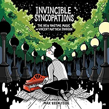 Invincible Syncopations: The New Ragtime Music of Vincent Matthew Johnson