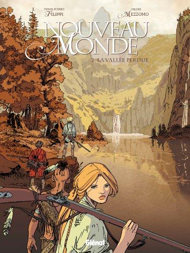 Nouveau Monde - Tome 02: La Vallée perdue
