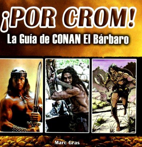 POR CROM LA GUIA DE CONAN EL BARBARO