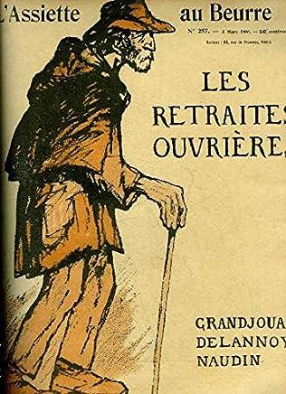 LAssiette au Beurre N°257, Les retraites ouvrières.