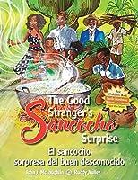 The Good Stranger's Sancocho Surprise/El sancocho sorpresa del buen desconocido (Bilingual Edition)