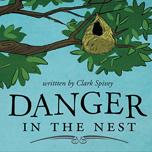 Danger in the Nest cover art