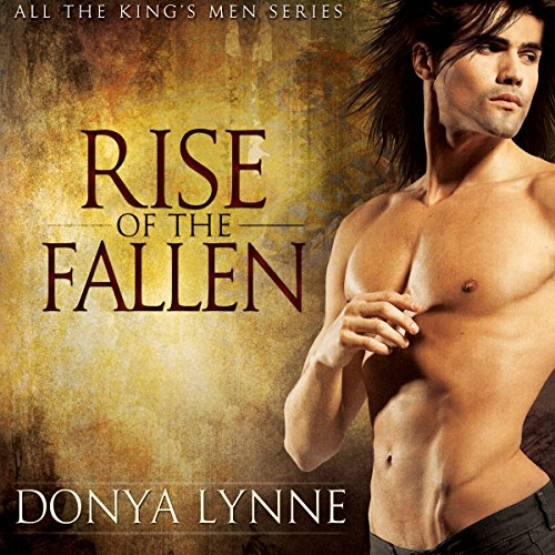 Rise of the Fallen     All the King's Men, Book 1              By:                                                                                                                                 Donya Lynne                               Narrated by:                                                                                                                                 Mikela Drew                      Length: 8 hrs and 27 mins     48 ratings     Overall 4.0