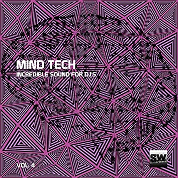 Mind Tech, Vol. 4 (Incredible Sound For DJ's)
