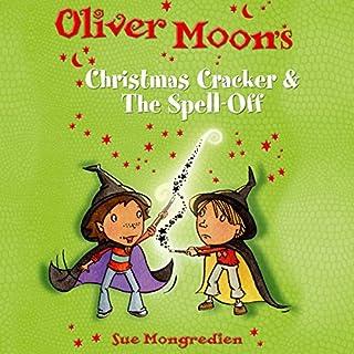 Oliver Moon: Christmas Cracker & The Spell Off cover art