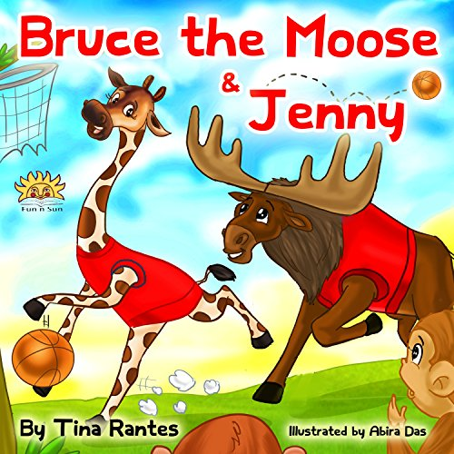 'BRUCE THE MOOSE & JENNY' : Teaches Children The Importance Of Friendship