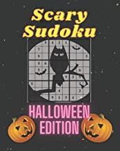 Scary Sudoku. Halloween Edition: 200 puzzles. From beginner to expert. A great gift