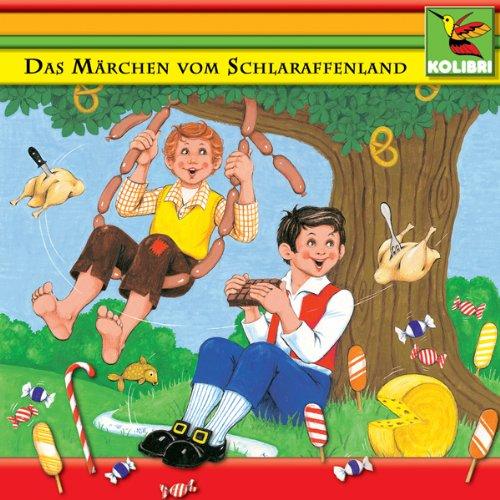 Das Märchen vom Schlaraffenland und andere Märchen Titelbild