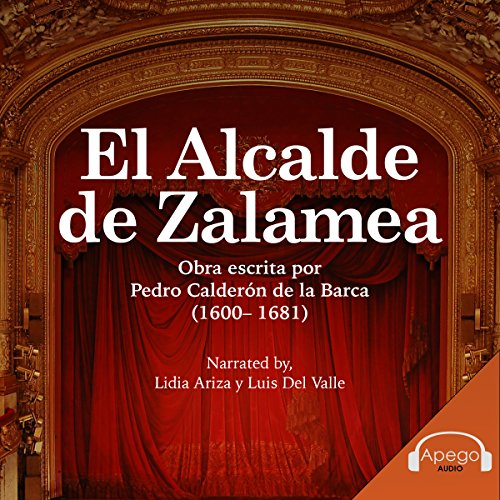 El Alcalde de Zalamea [The Mayor of Zalamea] audiobook cover art