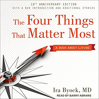 The Four Things That Matter Most 10th Anniversary Edition audiobook cover art