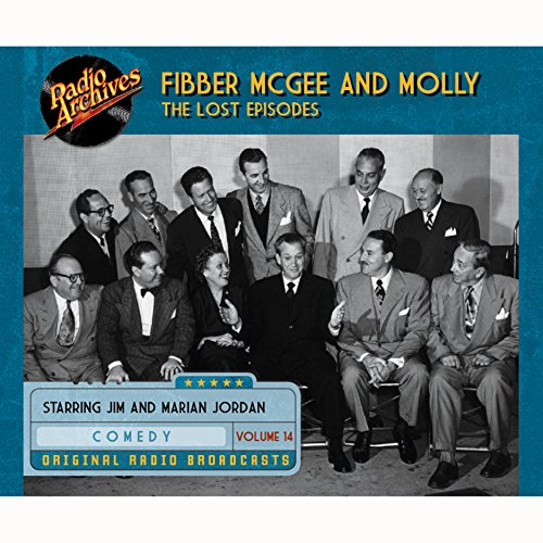 Couverture de Fibber McGee and Molly: The Lost Episodes, Volume 14