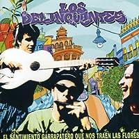 Sentimiento Garrapatero Que Nos Traen by Los Delinquentes (2004-04-27)