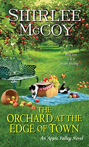 The Orchard at the Edge of Town (An Apple Valley Novel)
