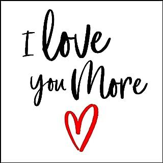I Love You More Magnet - Refrigerator Magnet - 3.5