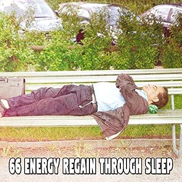 66 Energy Regain Through Sleep