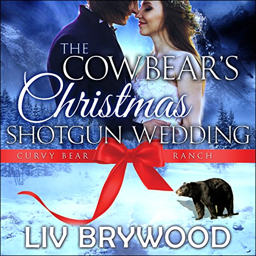 The Cowbear's Christmas Shotgun Wedding audiobook cover art