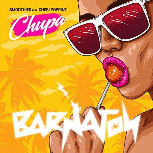 The Smoothies feat. Cheri Poppinz