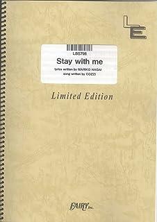 バンドスコア Stay with me/Kaoru Amane (LBS798)[オンデマンド楽譜]