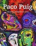 Paco Puig : artista y hombre : su obra (Catàlegs)