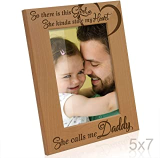 KATE POSH So There is This Girl, She Kinda Stole My Heart, She Calls me Daddy Natural Engraved Wood Photo Frame, Father Daughter Gifts, Father's Day, Best Dad Ever, New Baby, New Dad (5x7 Vertical)