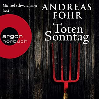 Totensonntag     Kommissar Wallner 5              By:                                                                                                                                 Andreas Föhr                               Narrated by:                                                                                                                                 Michael Schwarzmaier                      Length: 9 hrs and 47 mins     1 rating     Overall 4.0