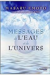 Messages de l'eau et de l'univers Broché