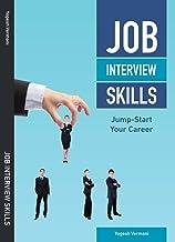 Job Interview Skills: Jump-Start Your Career best Job Interview Books